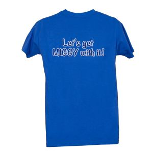 """R-Tech T-Shirt - """"Let's Get Miggy With It"""""""