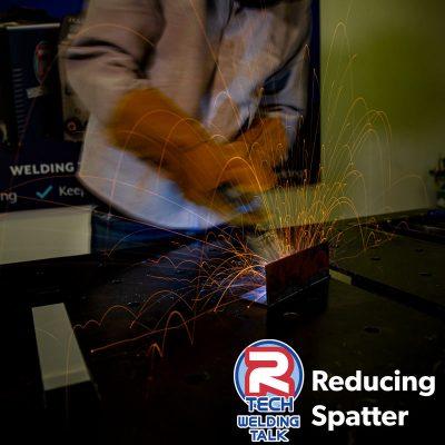 Welding Talk - Reducing Spatter in MIG Welding