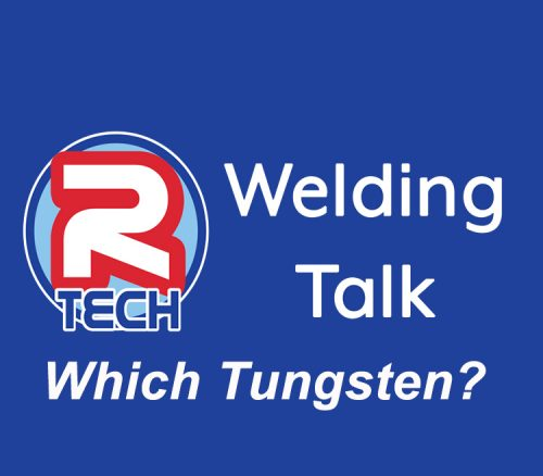 Welding Talk - Choosing Tungsten Electrodes