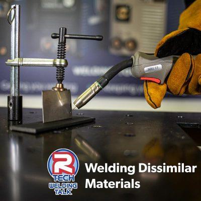 Welding Talk – Welding Dissimilar Metals