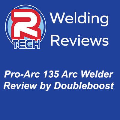 R-Tech ProArc135 Reviewed by Doubleboost